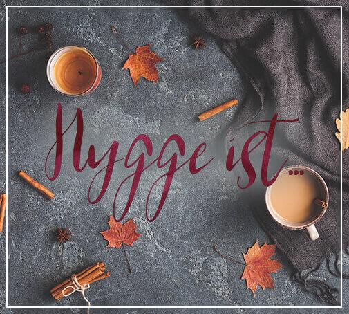 Themenwelt Hygge ist - Eine kleine Auszeit