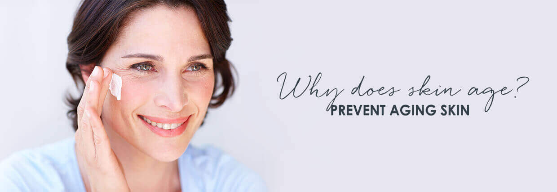 Characteristics of aging - Prevent premature skin aging
