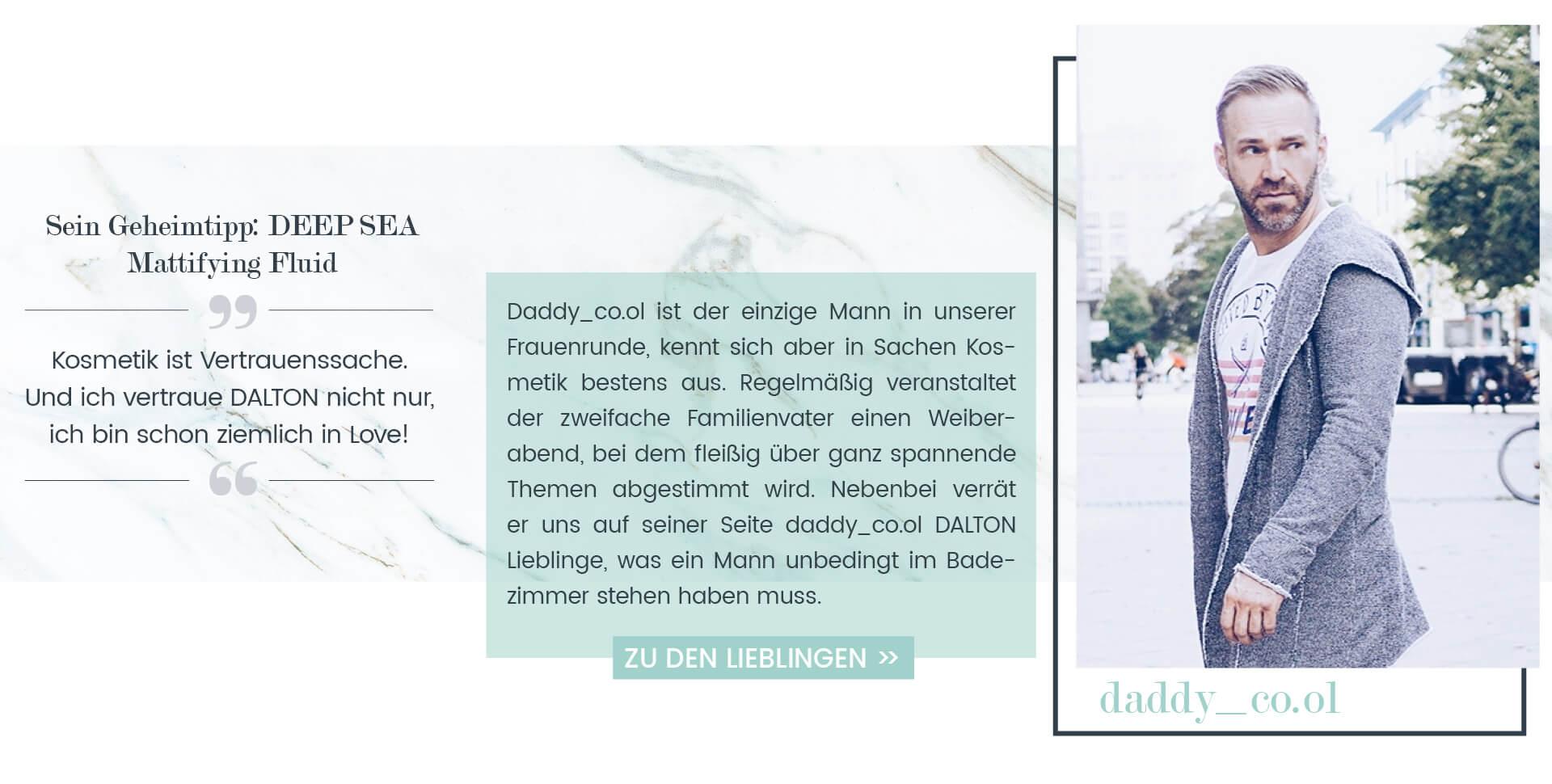 DALTON Lieblingsprodukte von daddy_co.ol