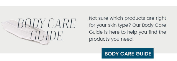 Find the best body care products for your skin type