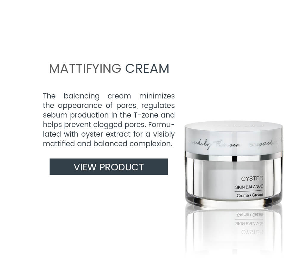 Pore-refining cream from our OYSTER line for combination skin]