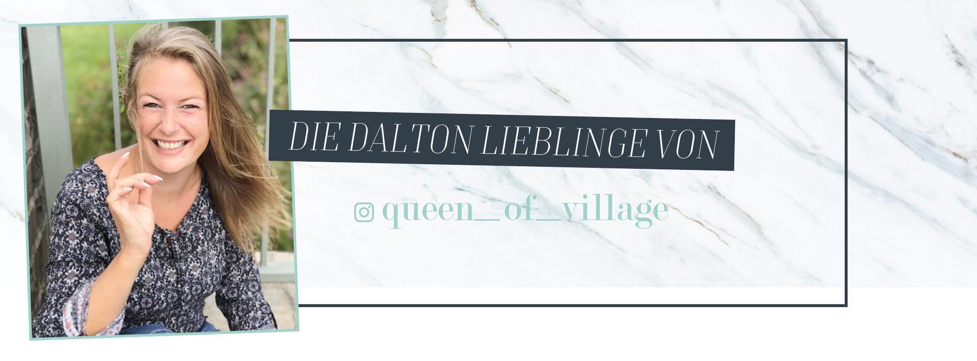 Die DALTON Lieblingsprodukte von queen_of_village