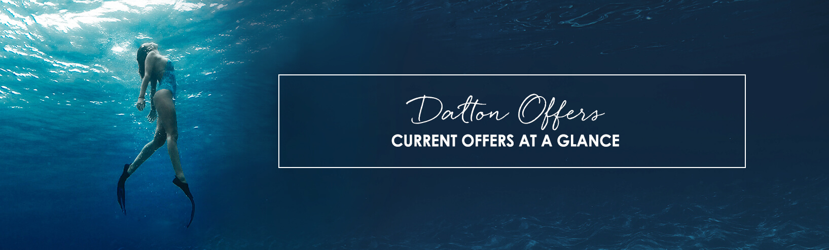 Current offers at a glance