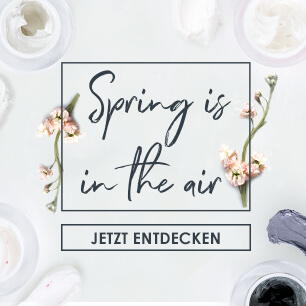 Spring is in the air - Beauty Tipps für den Frühling
